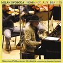 Milan Svoboda & Moravian Philharmonic - HOMMAGE AUX BEATLES