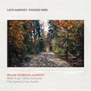 Milan Svoboda Quartet - LATE HARVEST